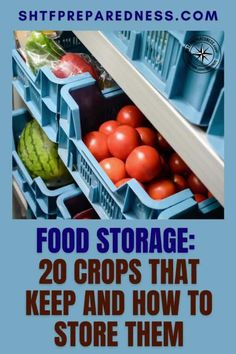 SHTF Preparedness wants to share with you crucial information that will help you overcome your food storage issues. These are 20 crops that grow well, along with tips and tricks on how to store them correctly. Follow the guidance in this article and tackle your food storage tasks and pantry prepping once and for all. #foodstorage #howtostorefood #storingfood #cropsthatgrow