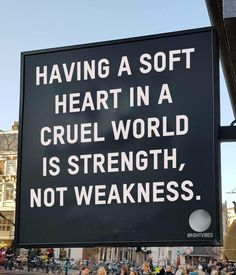 Having a soft heart on a cruel world Motivacional Quotes, Mood Quotes, Cute Quotes, Daily Quotes, Positive Quotes, Best Quotes, Qoutes, Pretty Words, Cool Words