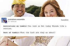 19 Times Aussie Slang Confused The Hell Out Of Everyone On Tumblr