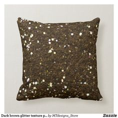Dark brown glitter texture pillow Cozy Couch, Brown Cushions, Pillow Texture, Christmas Card Holders, Custom Pillows, Keep It Cleaner, Iridescent, Dark Brown, Sparkle
