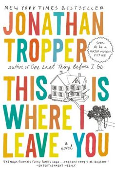 This Is Where I Leave You: A Novel by Jonathan Tropper http://smile.amazon.com/dp/0452296366/ref=cm_sw_r_pi_dp_77mcub1E3ZQ6X