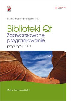 """""""Biblioteki Qt. Zaawansowane programowanie przy użyciu C++""""  #ksiazka #programowanie #c++ #ksiazka"""