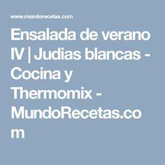 Ensalada de verano IV | Judias blancas - Cocina y Thermomix - MundoRecetas.com