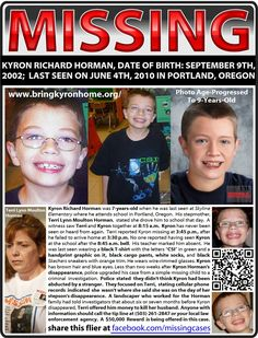 Missing Kyron Horman KYRON RICHARD HORMAN, DATE OF BIRTH: SEPTEMBER 9TH, 2002; LAST SEEN ON JUNE 4TH, 2010 IN PORTLAND, OREGON  Kyron was last seen in Portland, Oregon on June 4, 2010. He usually rode the bus to Skyline Elementary School, where he was a second-grader. The school is in the 11500 block of Skyline Boulevard in a rural area in northwest Portland, about two miles from Kyron's home in t... See More