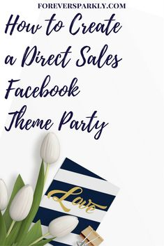Click to find Facebook Party Themes to help increase engagement and sales for your direct sales business! #facebookparty #facebookgroup #directsales #workfromhome