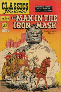 classics illustrated images | Classics Illustrated #54A - Man in the Iron Mask on Comic Collector ...