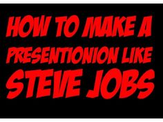 how-to-make-a-presentation-like-steve-jobs by SeoCustomer.com via Slideshare