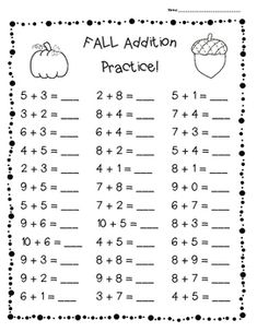 FALL Addition Practice Worksheet Pack - 3 Leveled Sheets for Back to School! I made this pack of add Math Practice Worksheets, Kindergarten Addition Worksheets, First Grade Math Worksheets, 1st Grade Math, Kindergarten Worksheets, Activities For 5 Year Olds, Math For Kids, Winter, Addition Facts
