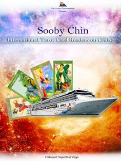 SOOBY CHIN May 11 – August 15, 2013 Star Cruises presents the International Tarot Card Reader – Jackie Chin from Malaysia. Witness as she takes on human challenges to a new level of insight and understanding through the figures and streaks of the cards. Get the chance to discover your fate onboard SuperStar Virgo.