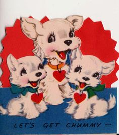 Vintage Lets Get Chummy - Be My Valentine Greetings Card (B7)