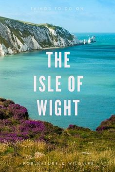Holidays on the Isle of Wight are pure heaven for those who enjoy #nature and #wildlife. Here are out favorite nature themed things to do.