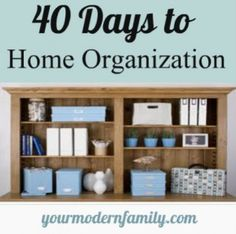 40 days to home organization