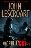 The Ophelia cut : a novel by John Lescroart