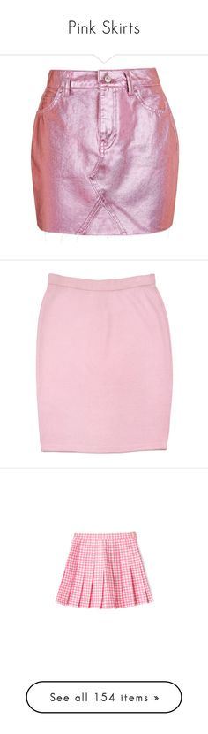"""""""Pink Skirts"""" by melzy ❤ liked on Polyvore featuring Pink, skirt, pinkskirt, pinkskirts, skirts, mini skirts, pink metallic skirt, pink mini skirt, denim mini skirts and short skirts"""