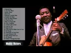 Muddy Waters Greatest Hits   Muddy Waters Best Songs   Muddy Waters Collection - YouTube