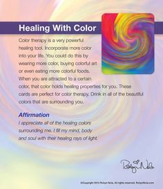Day I am grateful for color and the use of it in healing. I have been working with color for over 30 years and I say it is a powerful healing tool. Healing With Color Reiki, Feng Shui, Chromotherapy, Color Meanings, Color Psychology, Art Therapy, Colour Therapy, Spiritual Health, Chakra Healing
