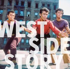 West Side Story-an all time great!