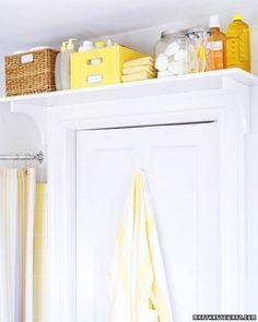 Top 58 Most Creative Home-Organizing Ideas and DIY Projects--use a shelf over the bathroom door for rarely used items, or for storage for extra soap, shampoo,etc.(in pretty baskets).