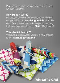 Weekly $25 Gift Card Giveaway @ Online Fabric Store.  http://www.onlinefabricstore.net/ #wickedgoodfabric