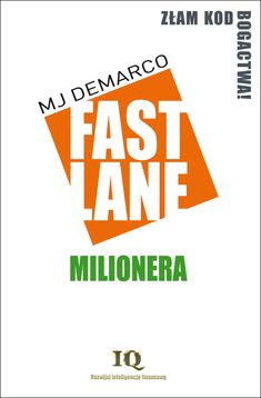 "Autor: MJ DeMarco Tytuł: ""Fastlane milionera"" Tytuł oryginału: ""The Millionaire Fastlane. Crack The Code to Wealth and Live Rich. Books To Read, Marketing, Signs, Reading, Mj, Business, Ideas, Author, Shop Signs"