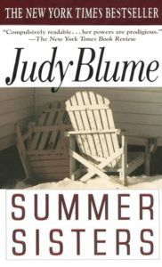 "because it's Judy Blume.. I grew up with her. - Dazzling, reckless Caitlin welcomes Vix into the heart of her sprawling, eccentric family, opening doors to a world of unimaginable privilege, sweeping her away to vacations on Martha's Vineyard, an enchanting place where the two friends become ""summer sisters."""
