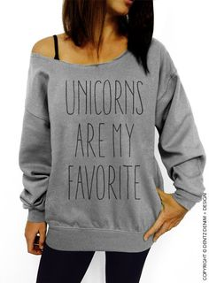 "Use coupon code ""pinterest"" Unicorns are my Favorite - Gray Slouchy Oversized Sweatshirt by DentzDesign"