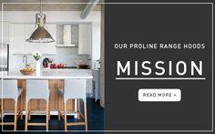 proline range hoods-mission-statement-company-vision