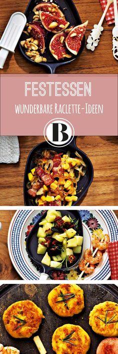 Unsere wunderbaren neuen Ideen für euer Raclette-Essen!