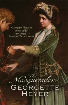 The Masqueraders (Everything by Georgette Heyer is funny and darling.)