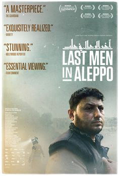 Last Men In Aleppo (May 3, 2017) a documentary film with limited release produced by Kareem Jespersen. Follows the efforts internationally recognized White Helmets, an organization comprised of ordinary citizens who rush towards explosions in the effort of saving lives.
