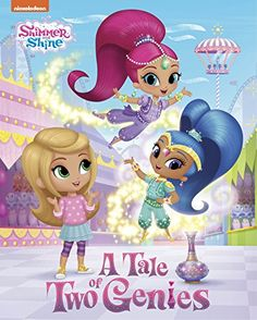 Shimmer And Shine A Tale Of Two Genies Hardcover Book By Nickelodeon