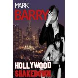 About Hollywood Shakedown by Mark Barry-fReado