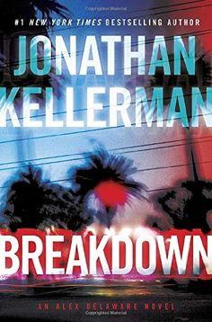Breakdown (Alex Delaware, Bk 31) by Jonathan Kellerman