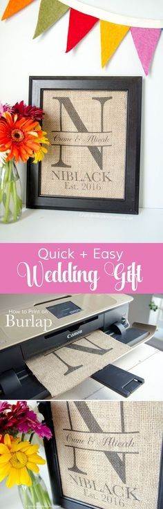 Easy DIY Wedding gift idea! Print custom monogram on burlap and pop in a frame. Love this idea! Makes great decor