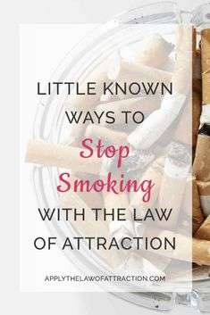 Learn how to stop smoking with the law of attraction. These 3 little known ways to use the law of attraction to stop addictive habits like smoking help you change how you think and act so you can quit more easily. Ways To Stop Smoking, Help Quit Smoking, Giving Up Smoking, Quit Smoking Quotes, Quit Smoking Motivation, Ayurveda, Stop Smoking Cigarettes, Smoking Addiction, Cigarette Addiction