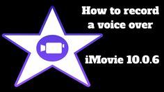 How to record a Voice over in iMovie 10.0.6