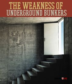 We often think of underground bunkers as being the ultimate survival backup plan. Whether it be a natural disaster, civil unrest, or the zombie apocalypse, these survival shelters can prove to be pretty useful when it comes time to batten down the hatches. However, if they are not built properly, these bunkers can quickly