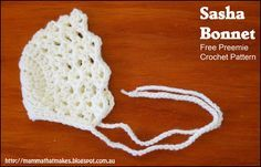 The Sasha Bonnet by Mamma That Makes. A free preemie crochet pattern released for the 2016 itty bitty giant hat drive.