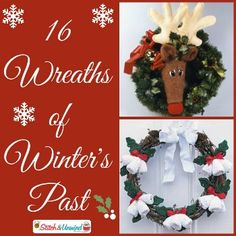 16 Wreaths of Winters Past - Whether you crochet, knit or craft we have some beautiful wreaths to share in this collection.