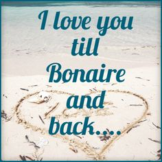 When are you taking your sweetheart to Bonaire? Just sign up here: http://bonaire-ebook.gr8.com/