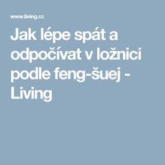 Jak lépe spát a odpočívat v ložnici podle feng-šuej - Living