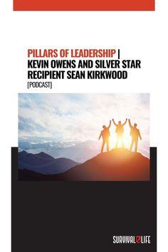 Survival Life, Survival Prepping, Survival Gear, Master Sergeant, Kevin Owens, Silver Stars, Leadership