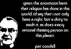 Related posts: Pat Condell speaks to the 'angry atheists' – VIDEO Pat Condell – Aggressive atheism – VIDEO This is refreshing to hear considering all the hateful… Pat Condell – The crisis of secularism – VIDEO Losing My Religion, Anti Religion, Atheist Quotes, Atheist Humor, Athiest, Single Words, Funny Memes, Wisdom, Thoughts