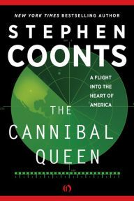 The Cannibal Queen: A Flight Into the Heart of America