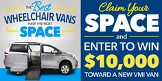 Enter for your chance to win a $10,000 voucher to use for a wheelchair conversion for your minivan.                                 #Sweepstakes, #Voucher, #Prize, #Win