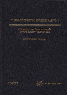 Curso de derecho administrativo. I / Eduardo García de Enterría, Tomás-Ramón Fernández