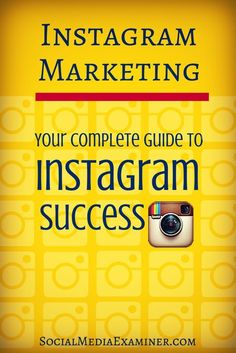 The complete guide to instagram success. Whether you're marketing on Instagram as an individual or as a brand, these expert articles will show you how to establish a presence, use Instagram's features, encourage follower engagement and run contests.