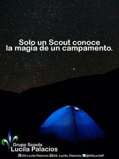 Solo un Scouts conoce la magia de un campamento