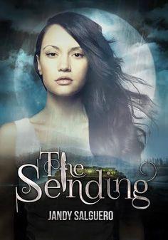 The Sending (Senitha's Light #1) by Jandy Salguero
