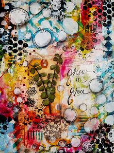 Grow in grace art journal page Crash the stash